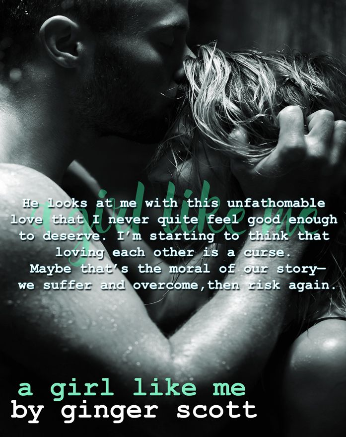 A Girl Like Meby Ginger Scott Book 2 in the Like Us Duet A mature YA romance, and a little something more… Release day: May 26 Blurb: I'm not supposed to be here. Death has come for me more than o…