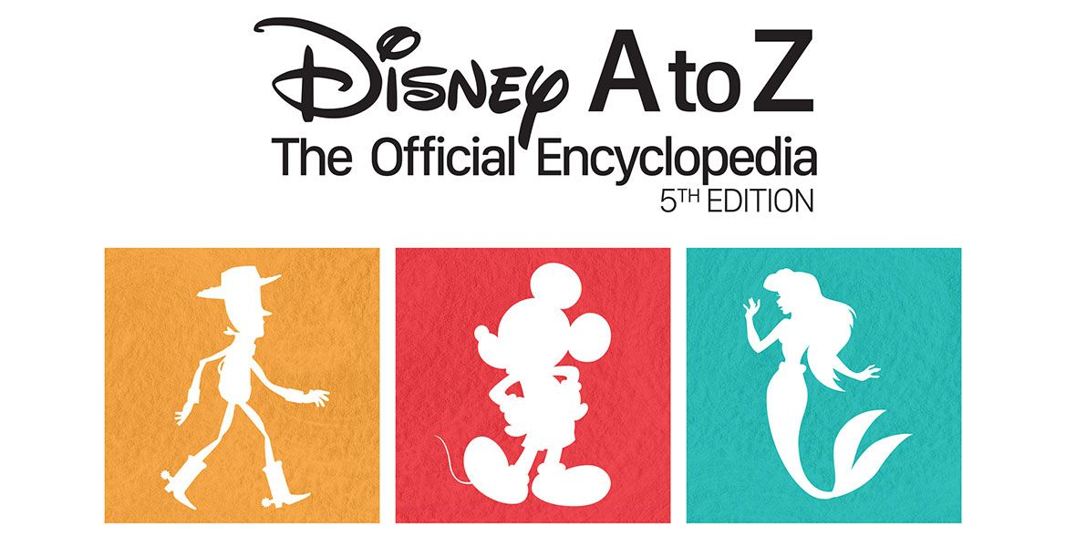D23 has your first look at the colorful new cover and excerpts from the new Disney A to Z.