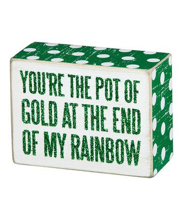 Another great find on #zulily! 'Pot of Gold' Chalk Box Sign #zulilyfinds