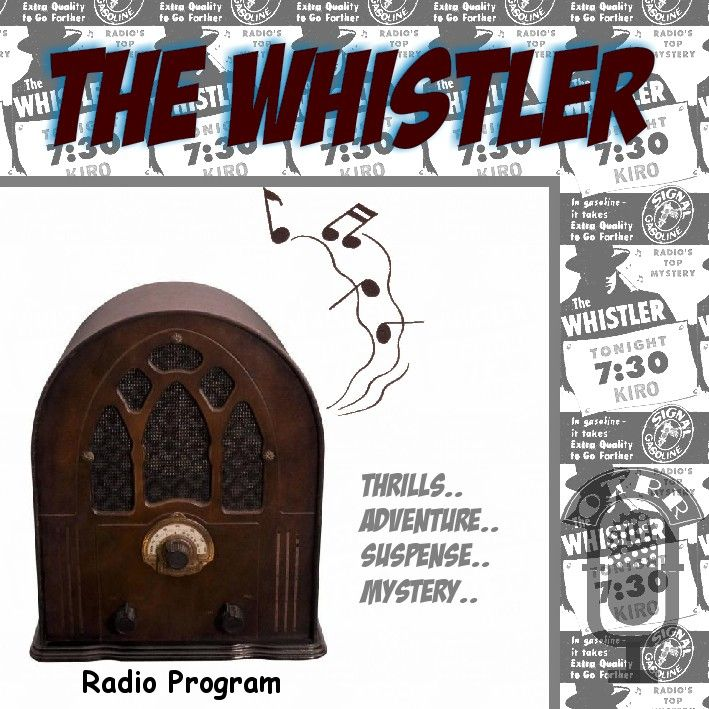 The Whistler - Single Episodes : Old Time Radio Researchers Group