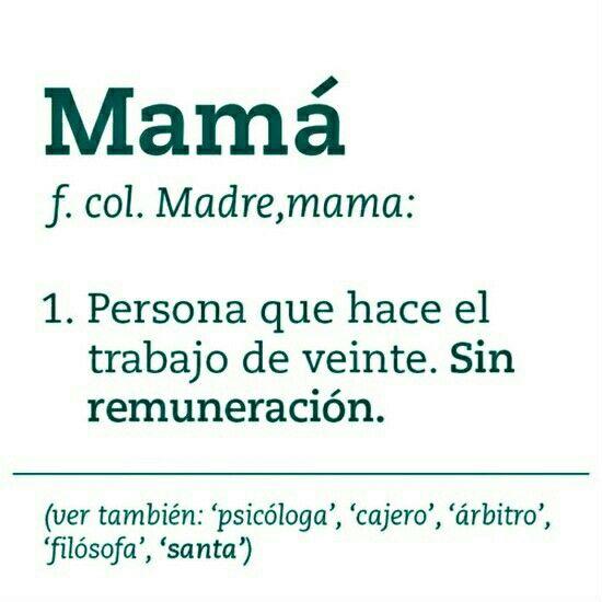 Significado De La Palabra Mamá Frases Memorables Pinterest