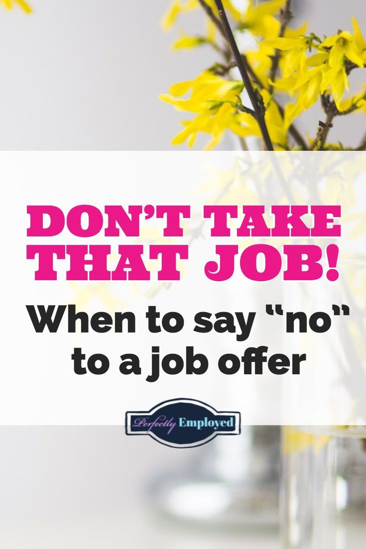 5 reasons you should reject a job offer perfectly