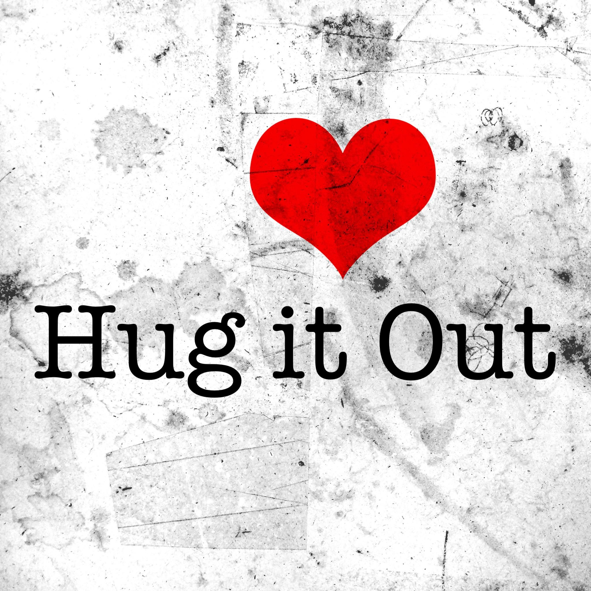 Hug it out bobby schuller inspirational words