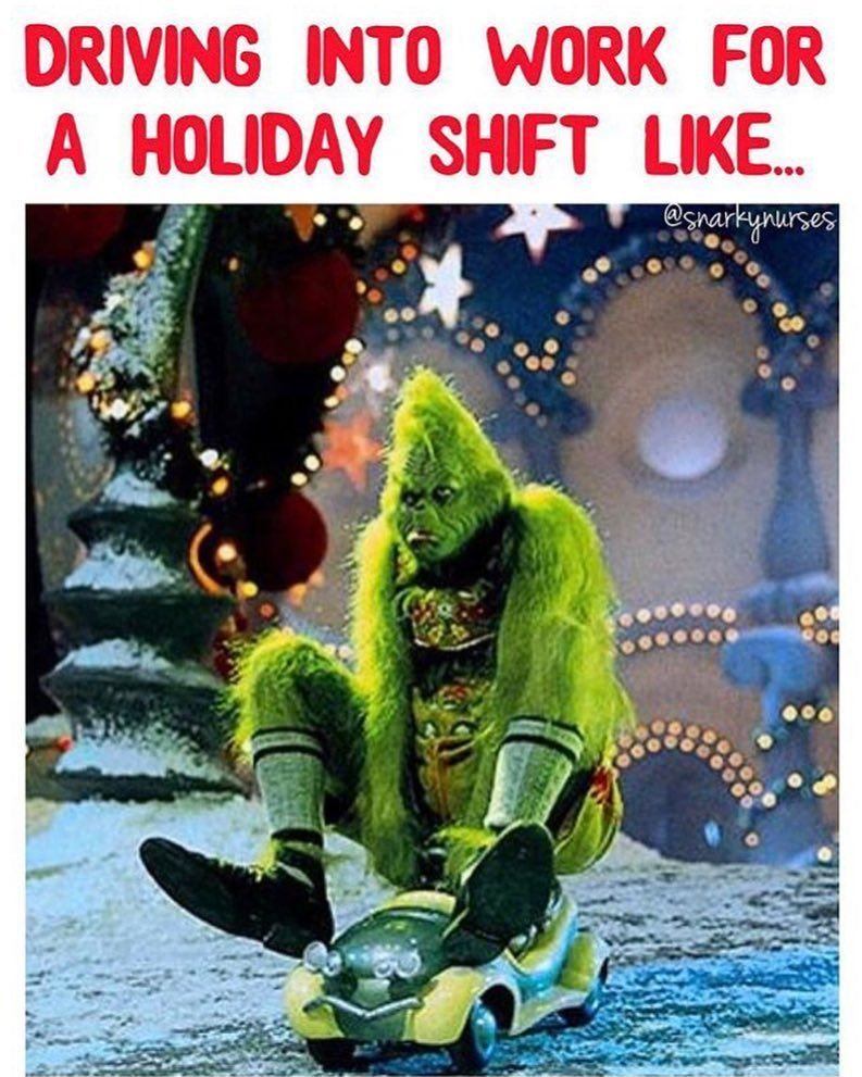Current Situation Happy Holidays Y All May Your Shifts Be Full Of Non Needy Bobs Snarkynurses Nurse Humor Night Shift Humor Hospital Humor