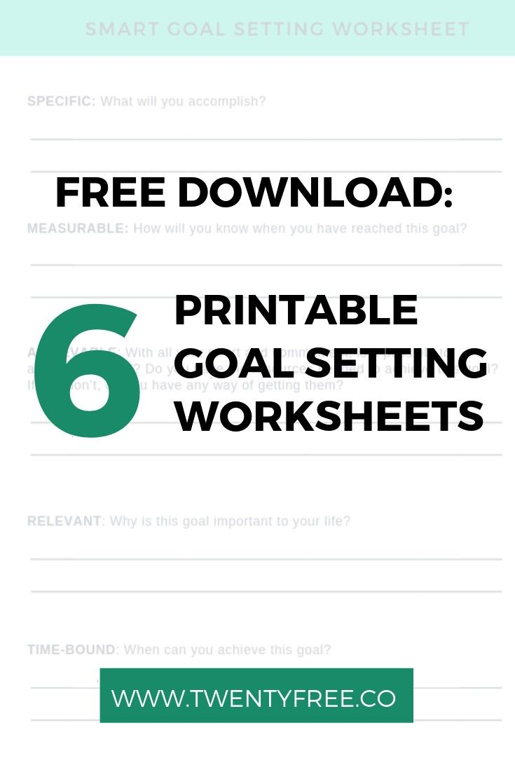 Download 6 Printable Goal Setting Worksheets Click here to download 6 free + effective goal settin