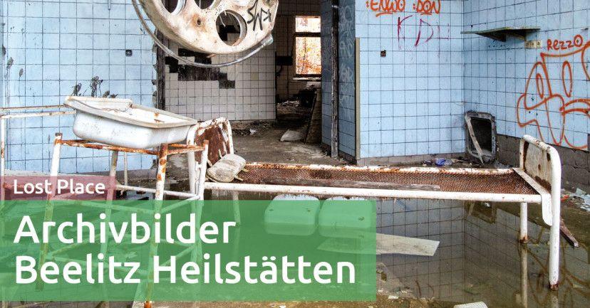 Beelitz Heilstätten - Einblicke in mein Lost Places Archiv - Reisezoom.com