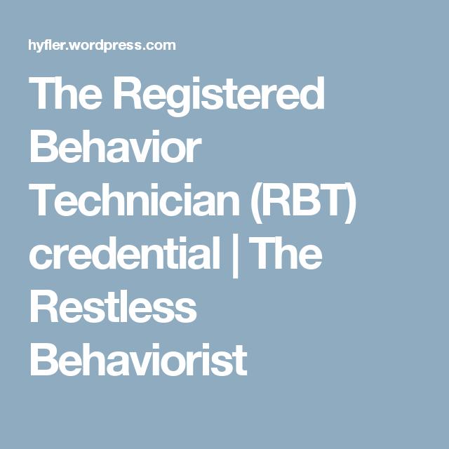 The Registered Behavior Technician (RBT) credential   Aba, Autism ...