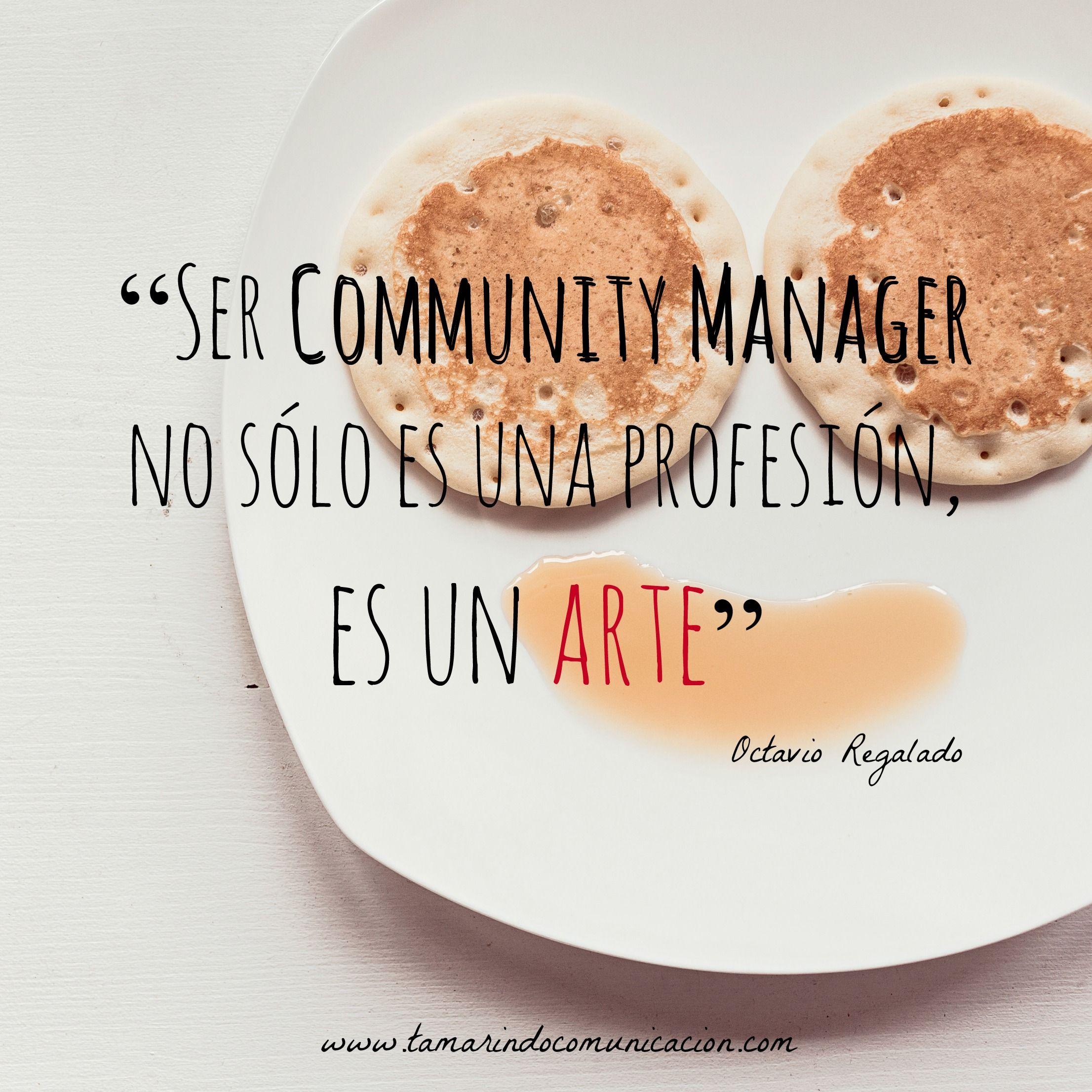 Ser Community Manager No Solo Es Una Profesion Es Un Arte
