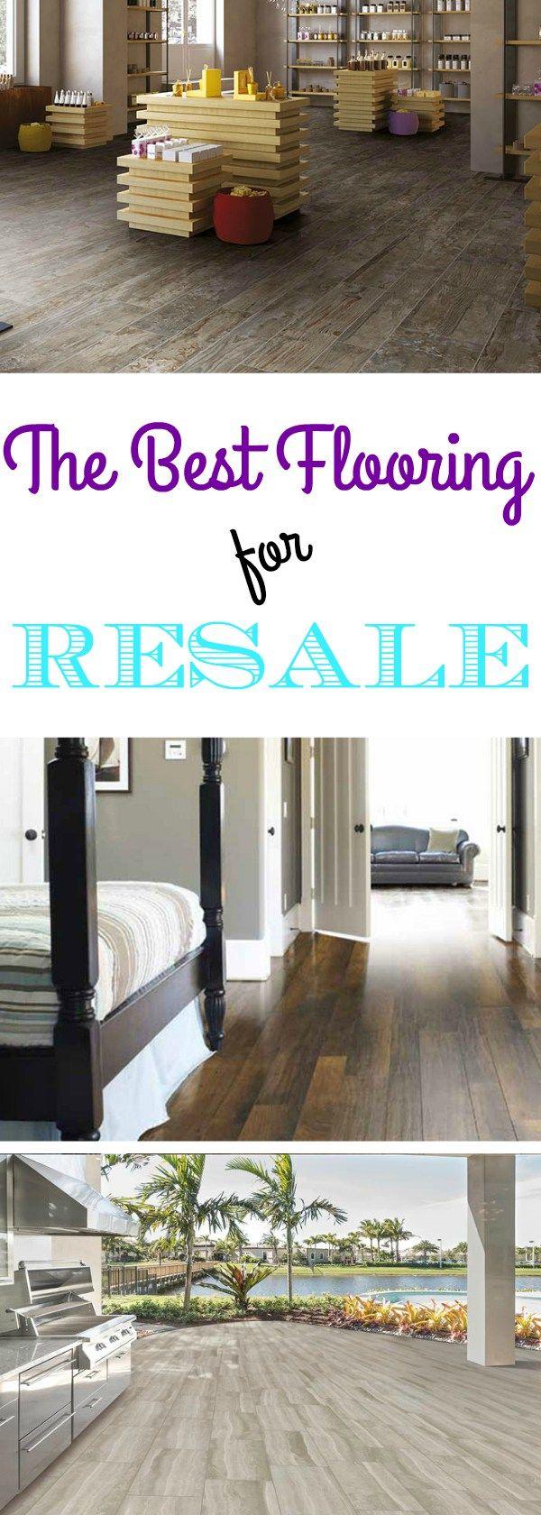 The Best Flooring for Resale Flooring Inc Best
