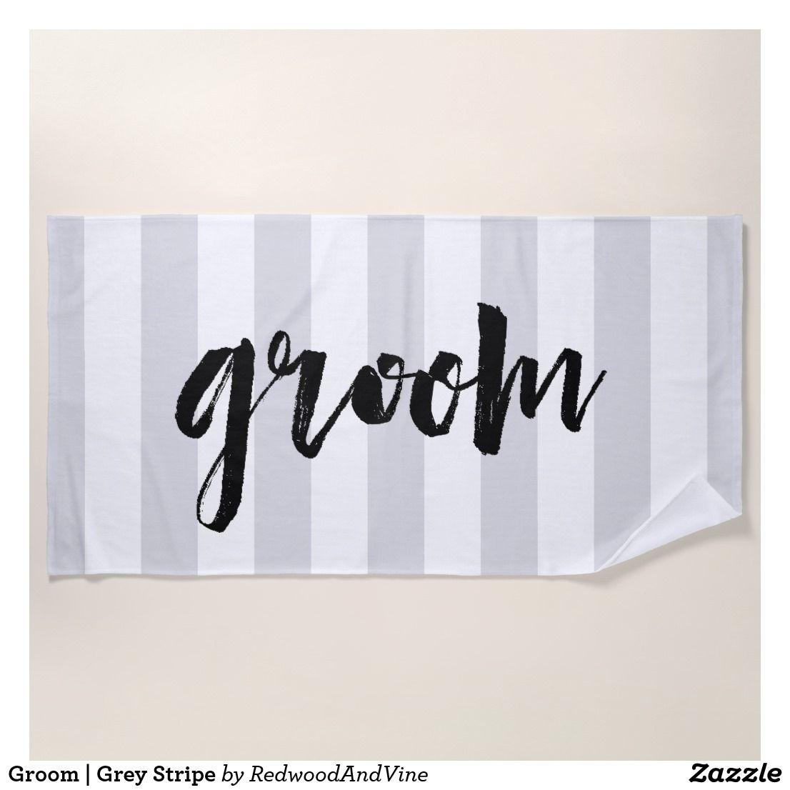 Groom Grey Stripe Beach Towel Zazzle Com Striped Beach Towel