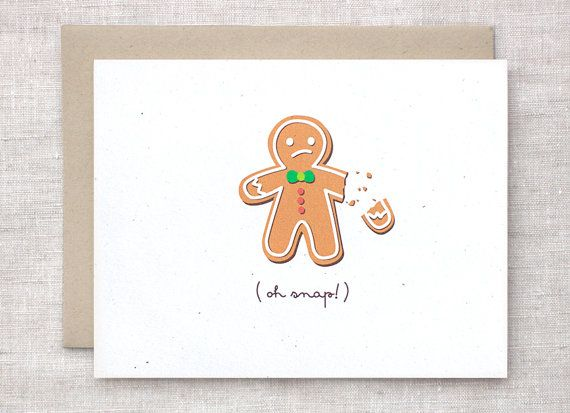 Funny holiday card oh snap broken gingerbread man bah humbug funny christmas card oh snap broken gingerbread man bah humbug holiday card recycled card m4hsunfo Choice Image