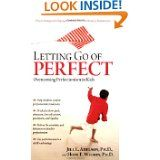 Letting Go of Perfect by Adelson and Wilson
