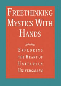 Inspiring Essays Balance Unitarian Universalisms Rational Mystical  Inspiring Essays Balance Unitarian Universalisms Rational Mystical And  Activist Traditions An Excellent Introduction To