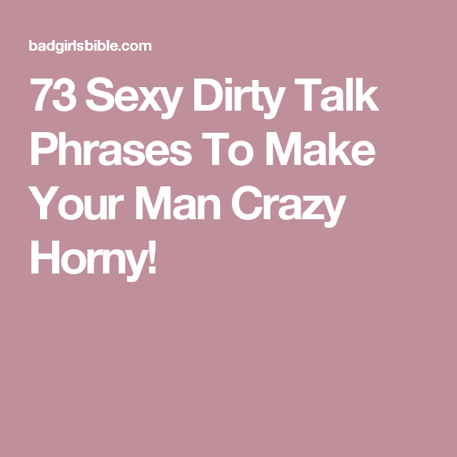 Sexy talk for your man