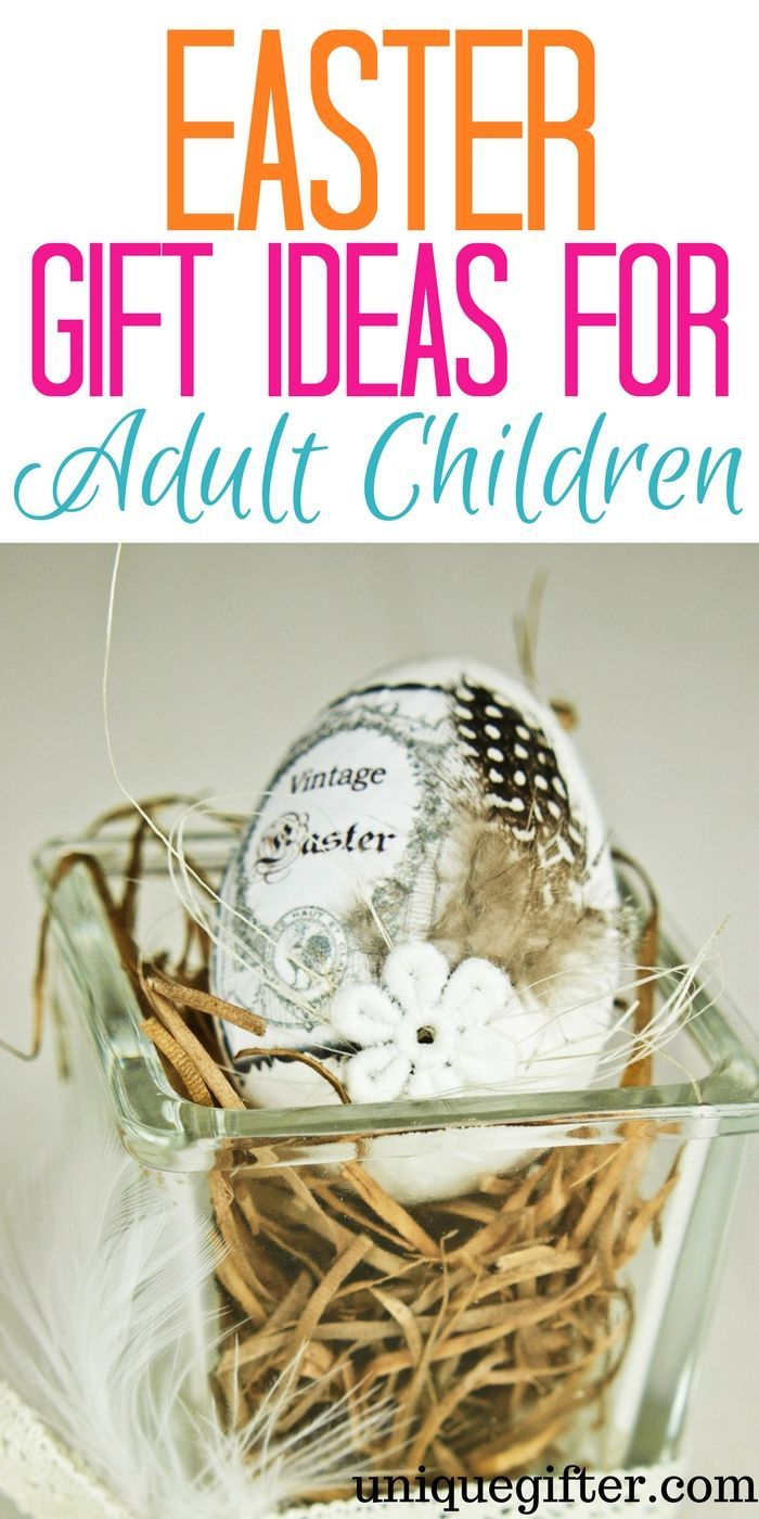 Easter gift ideas for adult children adult children basket ideas easter gift ideas for adult children what to buy my grown children kids out negle Images