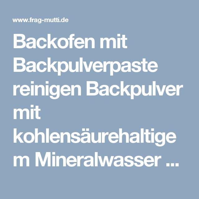 Backofen mit Backpulverpaste reinigen | Backofen, Reinigen und ...