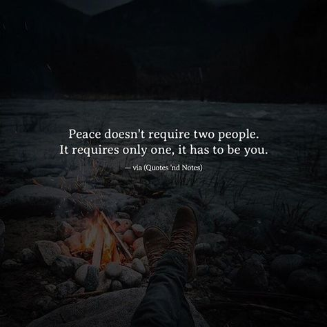 Peace doesn't require two people. It requires only one it has to be you. via (http://ift.tt/2kqXBRY)