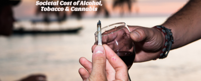 The Cost of Alcohol, Tobacco and Cannabis