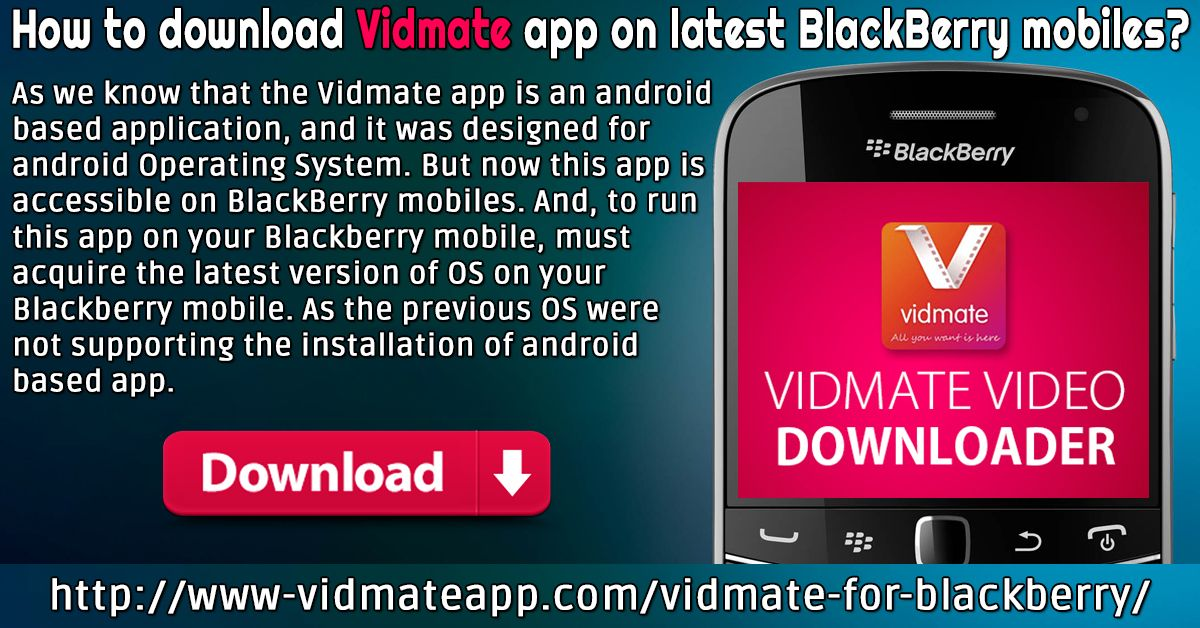 Vidmate for Blackberry Blackberry, Blackberry devices