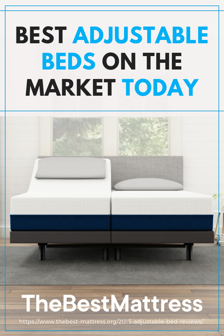 Adjustable Beds Of 2019 How To Find The Best Adjustable Bed Frame Adjustable Beds Adjustable Bed Frame King Size Bed Frame