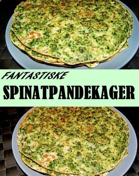 Rigtig gode spinatpandekager, som kan fyldes med lige det, du har lyst til.