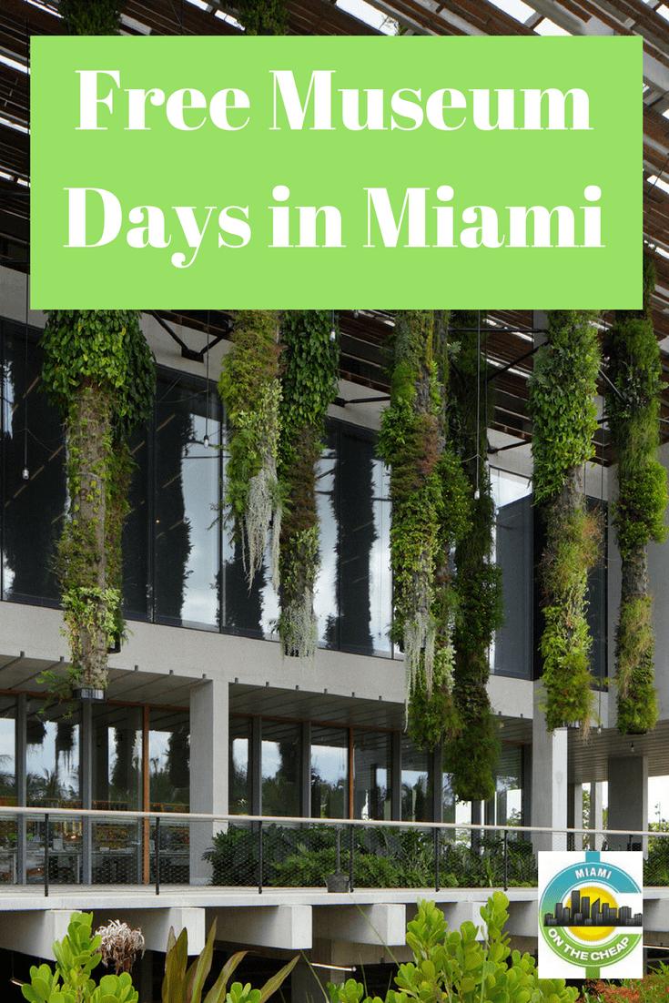 Miami On The Cheap >> Free Museum Days Miami On The Cheap Florida Pinterest Free