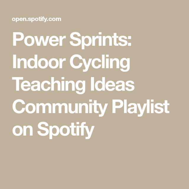 Power Sprints: Indoor Cycling Teaching Ideas Community
