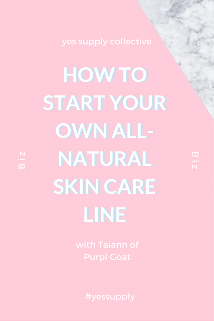 How To Start Your Own All Natural Skin Care Line All Natural Skin Care Homemade Skin Care Natural Skin Care