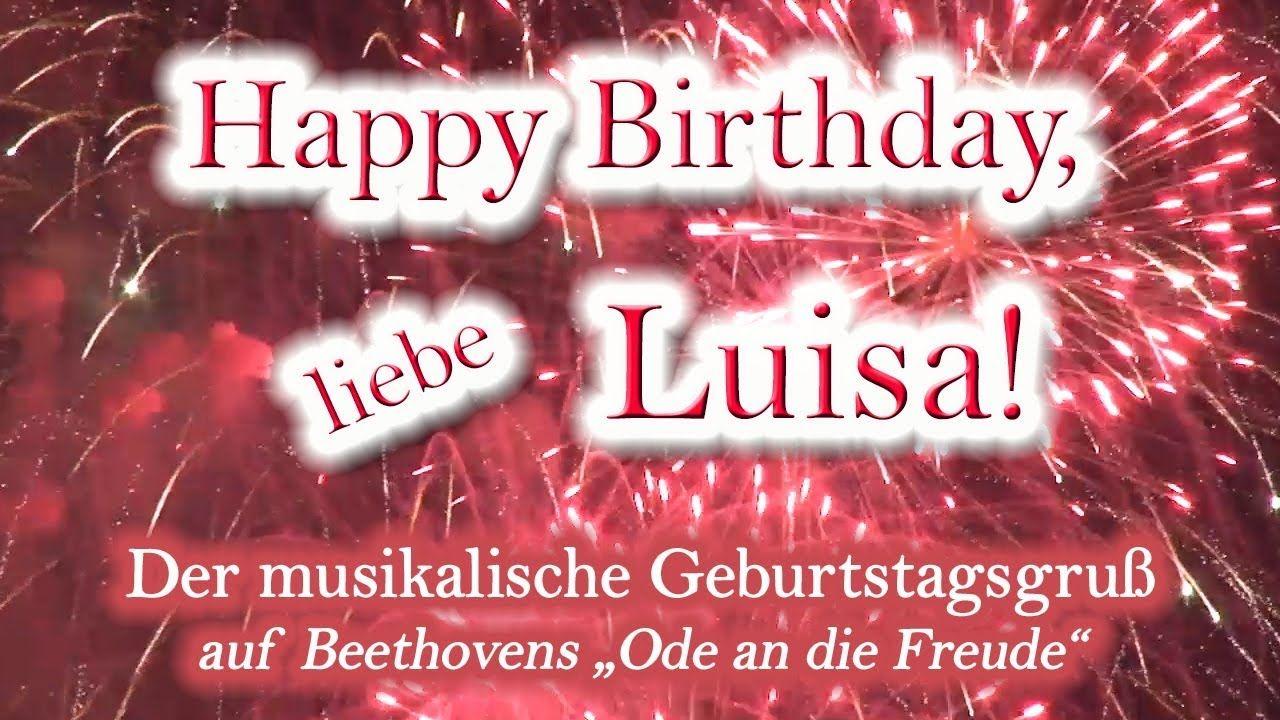 Happy Birthday Liebe Luisa Alles Gute Zum Geburtstag Alles