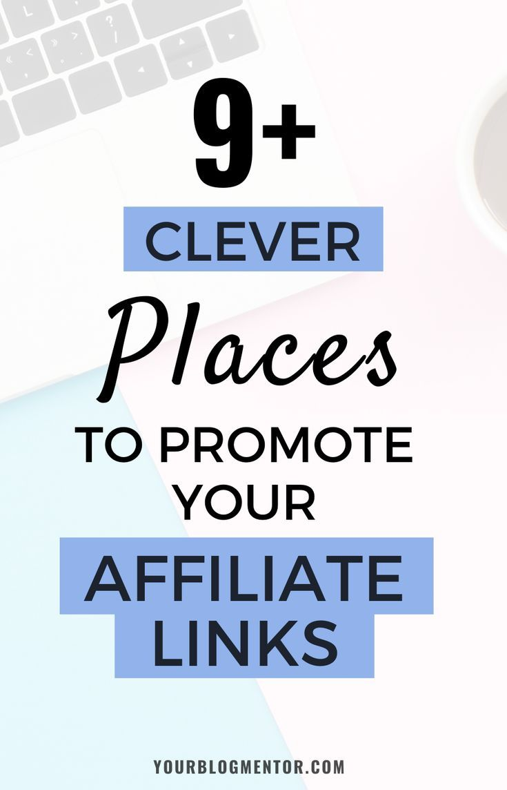 Promoting your affiliate links at as many places as possible can increase your affiliate income rapidly. Here are 9+ clever places where you can promote your affiliate links and make money online. #affiliate #links #affiliatemarketing #tips #make #money #online #yourblogmentor