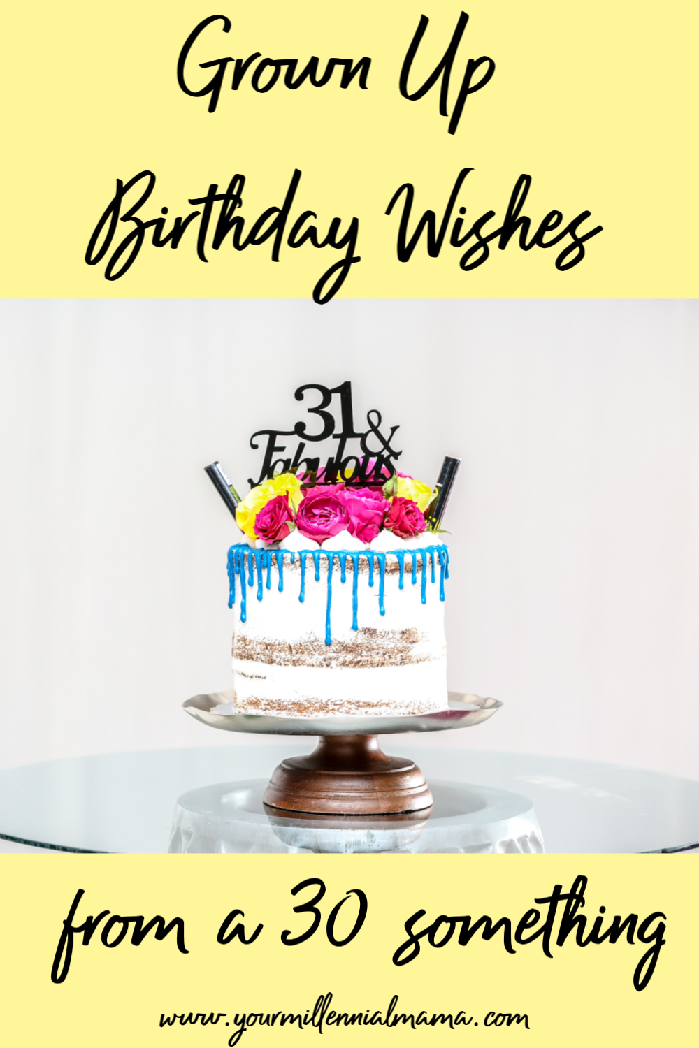 A Birthday Wish From A 30 Something Your Millennial Mama Birthday Wishes For Son Birthday Wishes Inspirational Birthday Wishes