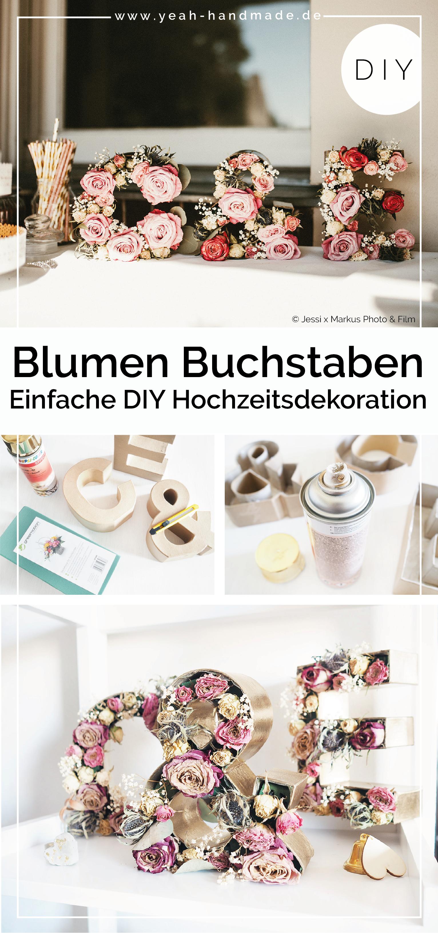 diy hochzeitsideen: dekoration mit blumen buchstaben | yeah handmade