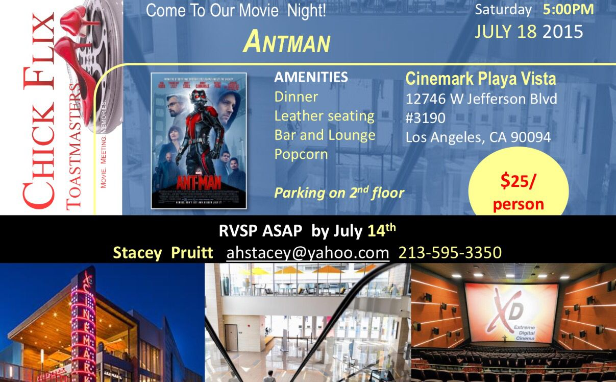 Please Come Join Us For The Blockbuster Movie Antman On Its Opening Weekend The Price 25 00 Includes Admission Pre Assigned Flix Opening Weekend We Movie