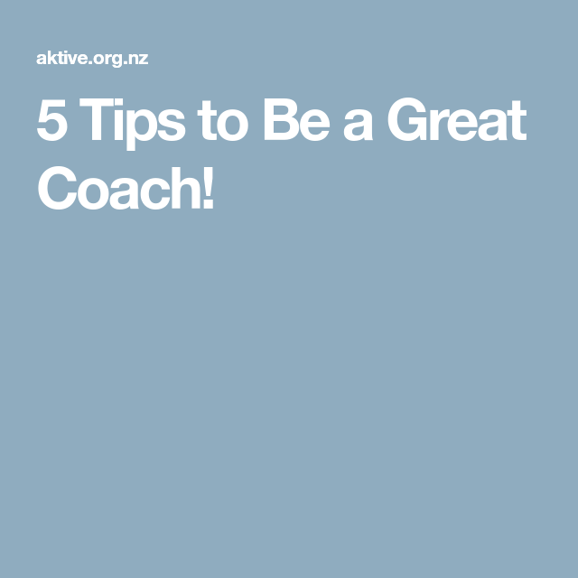 5 Tips to Be a Great Coach! | Sports Coaching | Sports