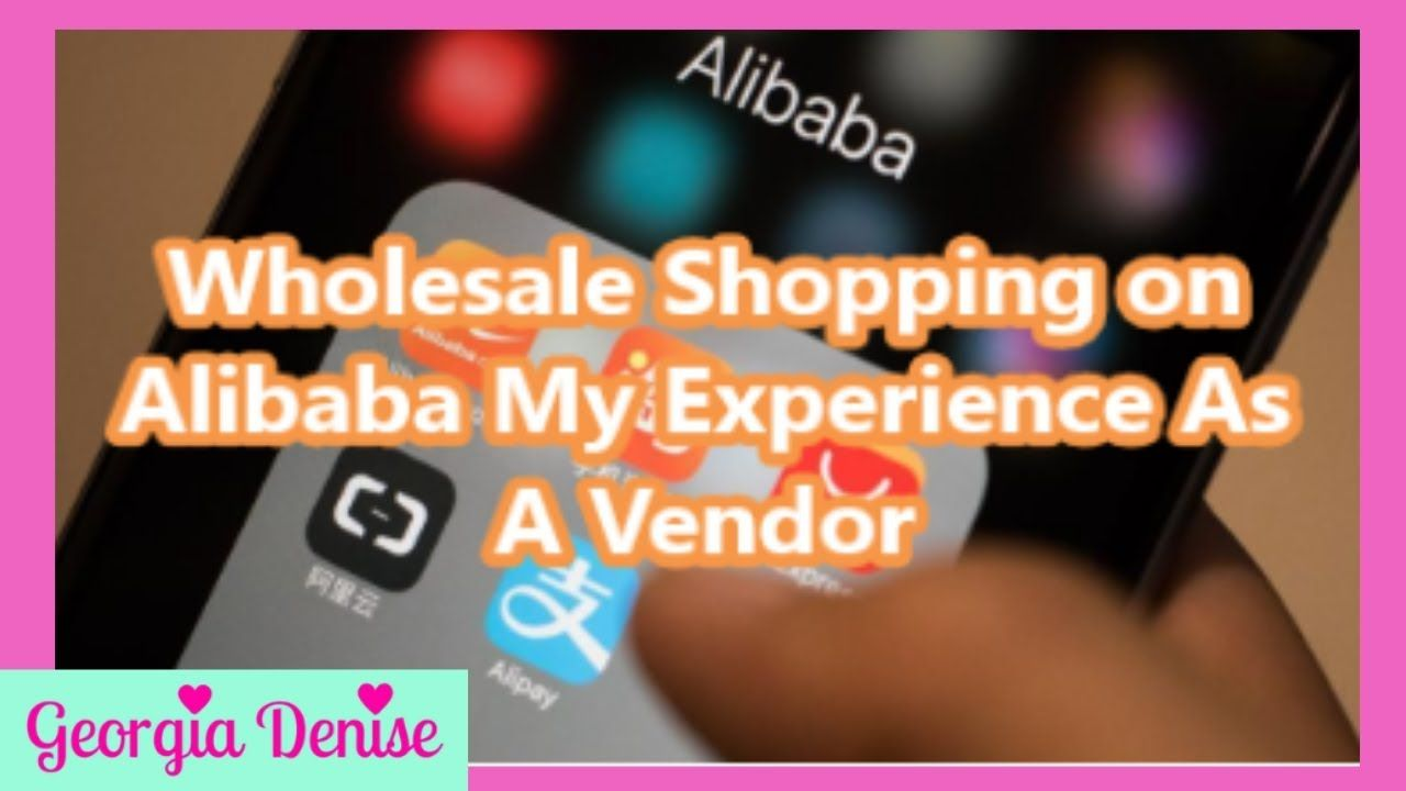 Storytime Wholesale Shopping On Alibaba My Experience As A Vendor