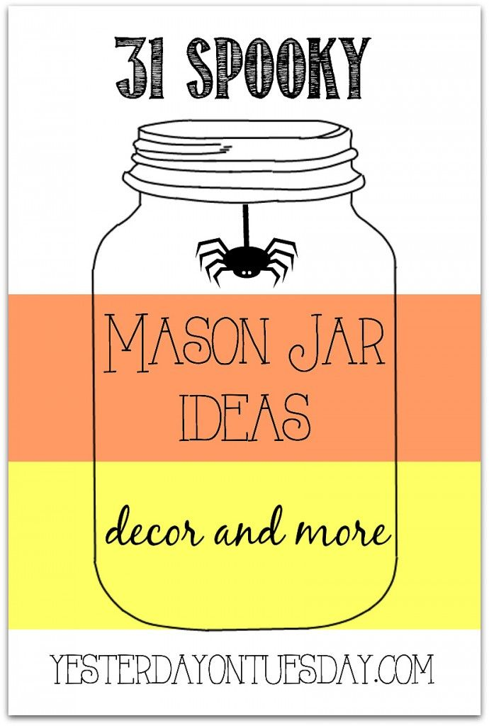 Halloween Mason Jar Ideas One to pin-- 31 not-too-scary ideas for - halloween jar ideas