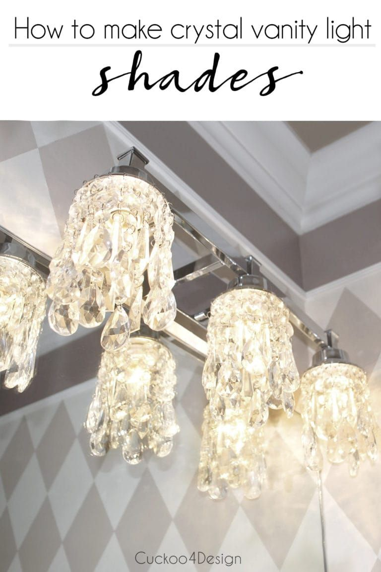 Diy Crystal Vanity Light Shades Vanity Light Shade Diy Light Shade Diy Crystals