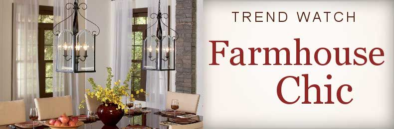 Farmhouse Chic Style Lighting Trend Watch LightsOnline