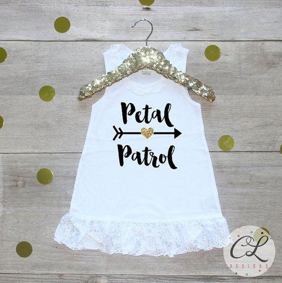 634146f0d21 Petal Patrol Dress   Flower Girl Shirt Petal Patrol Outfit Wedding  Rehearsal…