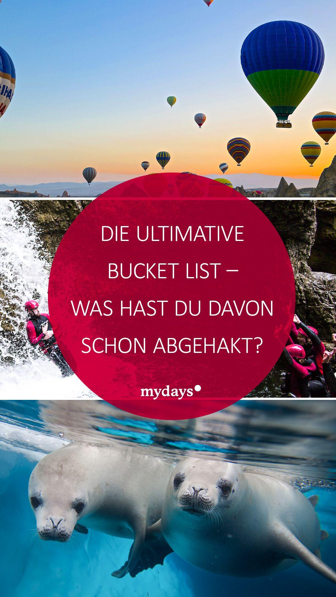 Die Ultimative Bucket List Zum Abhaken Mydays Magazin In 2020 Erlebnis Leben Lebenstraum