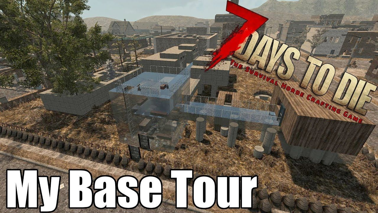 7 Days To Die My Base Tour My Newest Base With Defense Tours