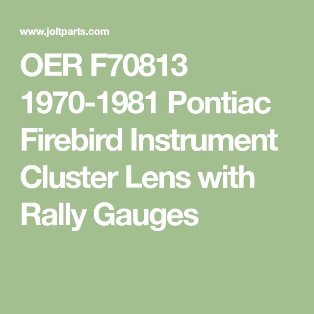 OER F70813 Instrument Cluster Lens Set 1970-81 Pontiac Firebird With Rally Gauge