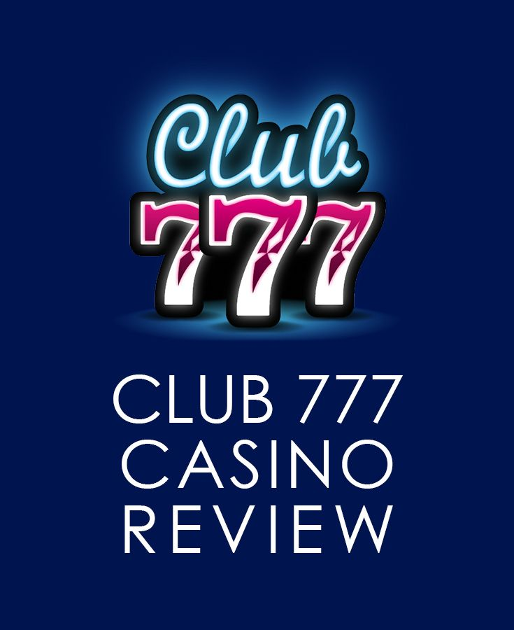 Club 777 Is A Reputable And Trusted Online Casino With The Best Selections Of Top Quality Casino Games Inc Online Casino Reviews Casino Reviews Jackpot Casino