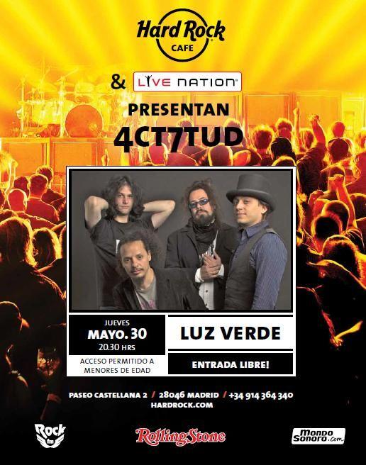 LUZ VERDE en concierto. Hard Rock Cafe Madrid