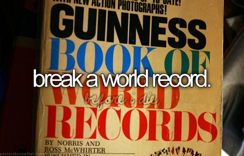 break a world record