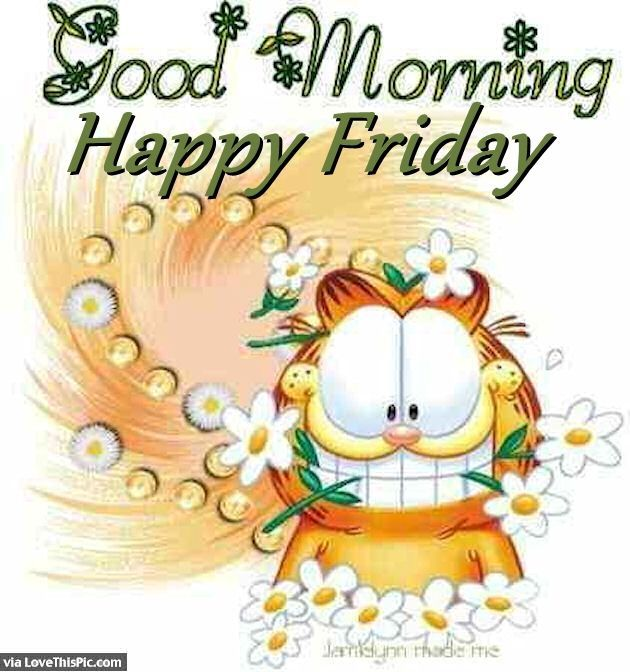 Garfield good morning friday quote friday happy friday tgif good garfield good morning friday quote friday happy friday tgif good morning friday quotes good morning quotes voltagebd Images