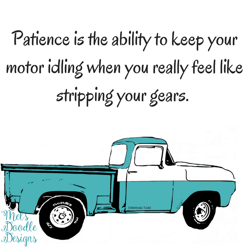 1959 Ford F 100 Old Trucks Quotes On Patience Illustrations Feel Free To Share But Do Not Remove My Signature Truck Quotes Patience Quotes Old Trucks