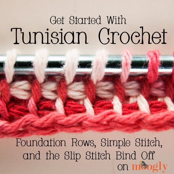 How To Tunisian Crochet: Foundation Rows, Simple Stitch