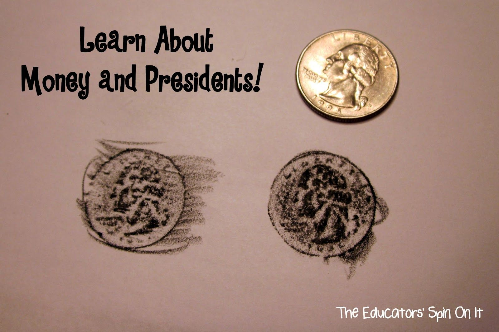 Coin Rubbings And Talk About The Presidents On Them When