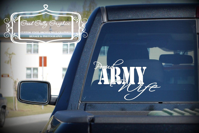 Proud Army Wife vinyl vehicle decal. 8.00, via Etsy